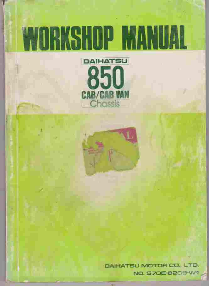 Daihatsu 850 Cab/ Cab Van Chassis Workshop Manual S70E 8209 W1